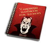 Vampirism handbook for suckers